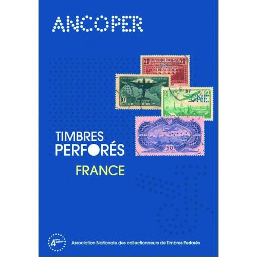 Timbres perforés de France (1876-1959) ANCOPER 2014